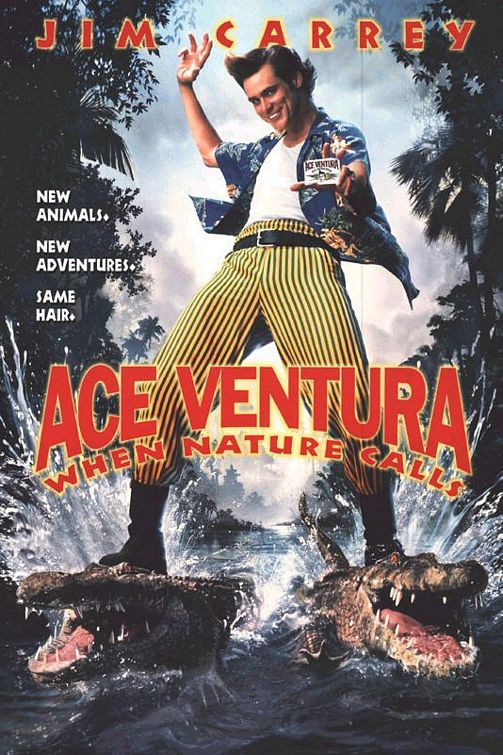 Ace Ventura II - When Nature Calls